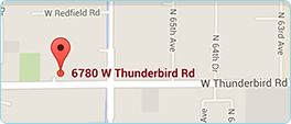 Our Location: 6780 W Thunderbird Rd, Suite A101 Peoria, AZ 85381